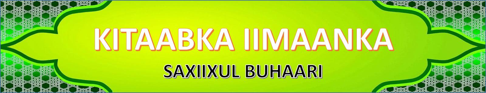 Xadiis Bukhaari (Kitaabka iimaanka)